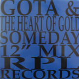 GOTA & THE HEART OF GOLD / SOMEDAY