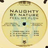 NAUGHTY BY NATURE / FEEL ME FLOW