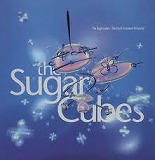 SUGAR CUBES / THE GREAT CROSSOVER POTENTIAL