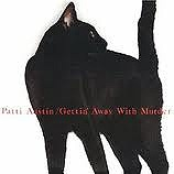 PATTI AUSTIN / GETTIN' AWAY WITH MURDER