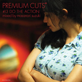 MASANORI SUZUKI / PREMIUM CUTS #13 DO THE ACTION
