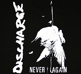 DISCHARGE / NEVER AGAIN