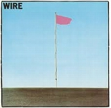WIRE / PINK FLAG