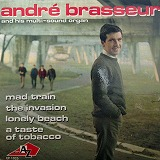 ANDRE BRASSEUR / MAD TRAIN
