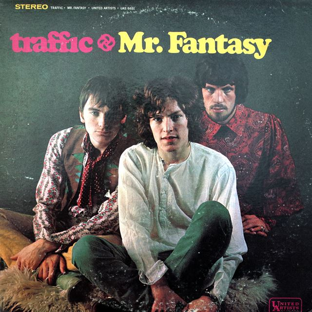 TRAFFIC / MR. FANTASY