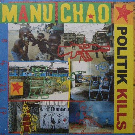 MANU CHAO / POLITIL KILLS