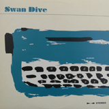 SWAN DIVE / WORDS YOU WHISPER