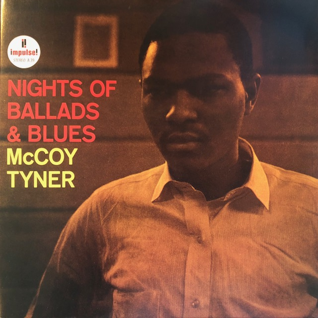 McCOY TYNER / NIGHTS OF BALLADS AND BLUES
