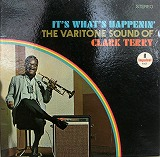 CLARK TERRY ‎/ IT'S WHAT'S HAPPENIN'