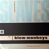 BLOW MONKEYS / SLAVE NO MORE
