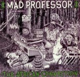 MAD PROFESSOR / AFRICAN CONNECTION