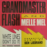 GRANDMASTER FLASH AND MELLE MEL / WHITE LINES