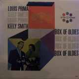 LOUIS PRIMA & KEELY SMITH / BOX OF OLDIES