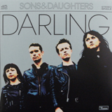 SONS & DAUGHTERS / DARLING