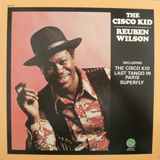 REUBEN WILSON / THE CISCO KID