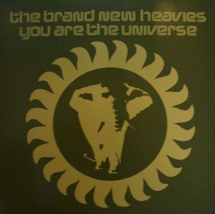 BRAND NEW HEAVIES / YOU ARE THE UNIVERSE