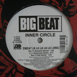 INNER CIRCLE / SWEAT (A LA LA LA LA LONG)