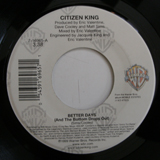 CITIZEN KING / BETTER DAY