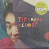 FISHMANS / MELODY