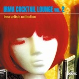 VARIOUS / IRMA COCKTAIL LOUNGE VOL.2