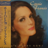 CONNIE FRANCIS / WHO'S HAPPY NOW?