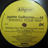 JEPHTE GUILLAUME presents AK / SHINING YOUR WAY