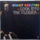 JIMMY CARAVAN / LOOK INTO THE FLOWER