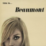 BEAUMONT / THIS IS...