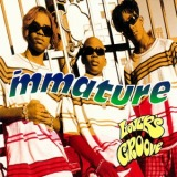 IMMATURE / LET'S GROOVE