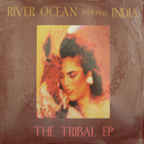 RIVER OCEAN FEAT. INDIA / TRIBAL EP