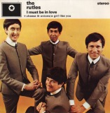 RUTLES / I MUST BE IN LOVE