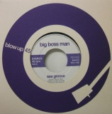 BIG BOSS MAN / SEA GROOVE
