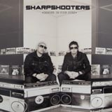 SHARPSHOOTERS / DANGER IN YOUR EYES