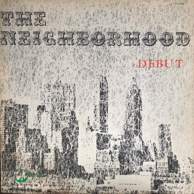 NEIGHBORHOOD / DEBUT