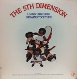 5TH DIMENSION / LIVING TOGETHER GROWING TOGETHER