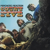 COUNT FIVE / PSYCHOTIC REACTION
