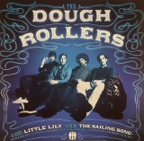 DOUGH ROLLERS / LITTLE LILY