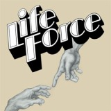 LIFE FORCE / SAME