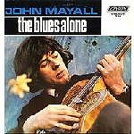 JOHN MAYALL / BLUES ALONE
