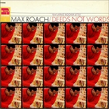MAX ROACH / DEEDS NOT WORDS