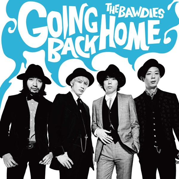 BAWDIES / GOING BACK HOME