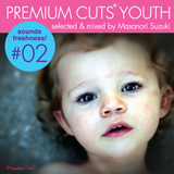 MASANORI SUZUKI / PREMIUM CUTS* YOUTH #02