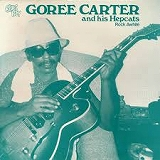 GOREE CARTER AND HIS HEPCATS / ROCK AWHILE