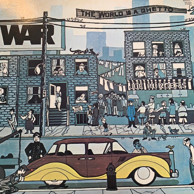 WAR / THE WORLD IS A GHETTO
