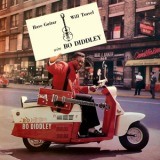 BO DIDDLEY / HAVE GUITAR WILL TRAVEL