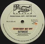 DAYBREAK / EVERYBODY GET OFF