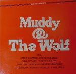 MUDDY & THE WOLF / SAME