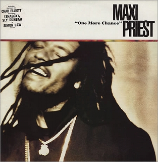 MAXI PRIEST / ONE MORE CHANCE