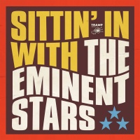 EMINENT STARS / SITTIN' IN WITH THE EMINENT STARS