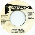 DELROY WILSON / CONQUER ME